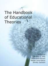 The Handbook of Educational Theories (Hc)
