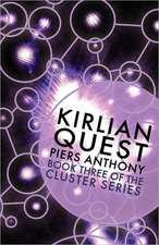 Kirlian Quest (Book Three of the Cluster Series)