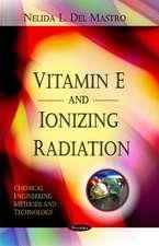 Vitamin E & Ionizing Radiation