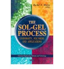 Sol-Gel Process: Uniformity, Polymers & Applications