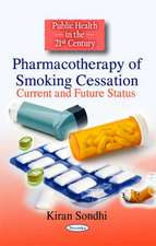 Pharmacotherapy of Smoking Cessation