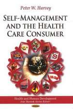 Self-Management & the Health Care Consumer