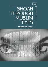 Shoah Through Muslim Eyes