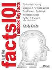 Studyguide for Nursing Diagnoses in Psychiatric Nursing