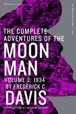 The Complete Adventures of the Moon Man, Volume 3