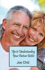 Tips to Understanding Your Partner Better