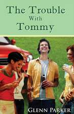 The Trouble with Tommy:  Relationship and Religion