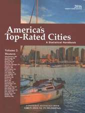America's Top-Rated Cities, Vol. 2 West, 2016:  Print Purchase Includes 2 Years Free Online Access