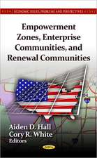 Empowerment Zones, Enterprise Communities, & Renewal Communities