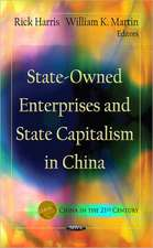 State-Owned Enterprises & State Capitalism in China
