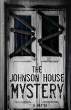 The Johnson House Mystery