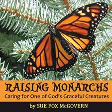 Raising Monarchs