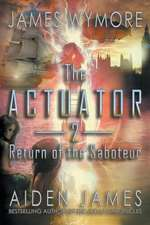 The Actuator 2
