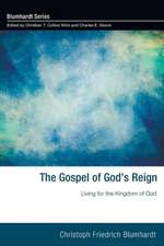 The Gospel of God's Reign:  Living for the Kingdom of God