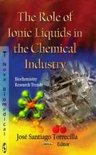 Role of Ionic Liquids in the Chemical Industry