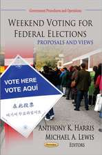 Weekend Voting for Federal Elections