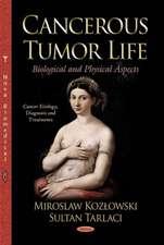 Cancer Tumor Life