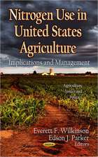 Nitrogen Use in U.S. Agriculture