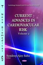 Current Advances in Cardiovascular Risk