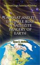 Landsat & Its Valuable Role in Satellite Imagery of Earth