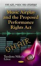 Music Airplay & the Proposed Performance Rights Act