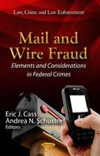 Mail & Wire Fraud