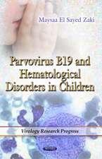 Parvovirus B19 & Hematological Disorders in Children