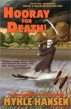 Hooray for Death!