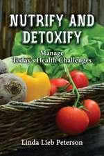 Nutrify and Detoxify