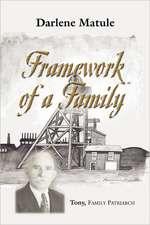 Framework of a Family