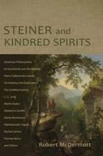 Steiner and Kindred Spirits:  Inspirations from Anthroposophy