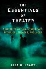 The Essentials of Theater