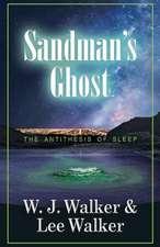 Sandman's Ghost:  The Antithesis of Sleep