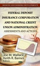 Federal Deposit Insurance Corporation & National Credit Union Administration