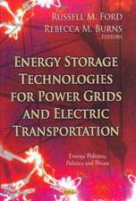 Energy Storage Technologies for Power Grids & Electric Transportation