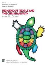 Indigenous People and the Christian Faith: A New Way Forward