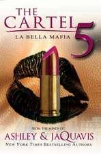 The Cartel 5: La Belle Mafia