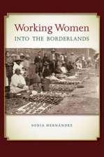 Working Women Into the Borderlands