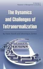The Dynamics and Challenges of Tetranormalization (Hc)