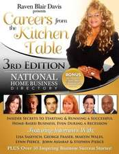 Careers from the Kitchen Table Home Business Directory Third Edition
