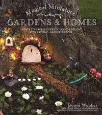 Magical Miniature Gardens