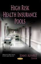 High Risk Health Insurance Pools