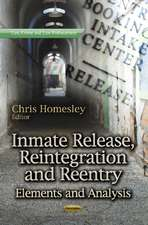 Inmate Release, Reintegration & Reentry