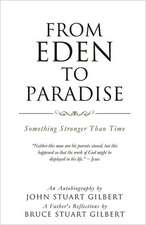 From Eden to Paradise