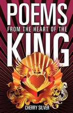 Poems from the Heart of the King