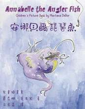 Annabelle the Angler Fish (Bilingual Edition in English and Chinese)