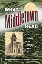 What Middletown Read:  Print Culture in an American Small City
