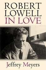 Robert Lowell in Love