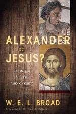 Alexander or Jesus?