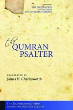 The Qumran Psalter the Thanksgiving Hymns Among the Dead Sea Scrolls